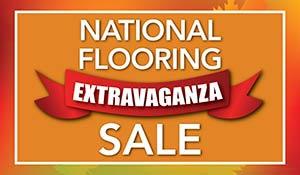 National Flooring Extravaganza Sale Oct 1st-31st   Carpet - Hardwood - Laminate - Luxury Vinyl - Tile   Our Biggest Sale of the Year!